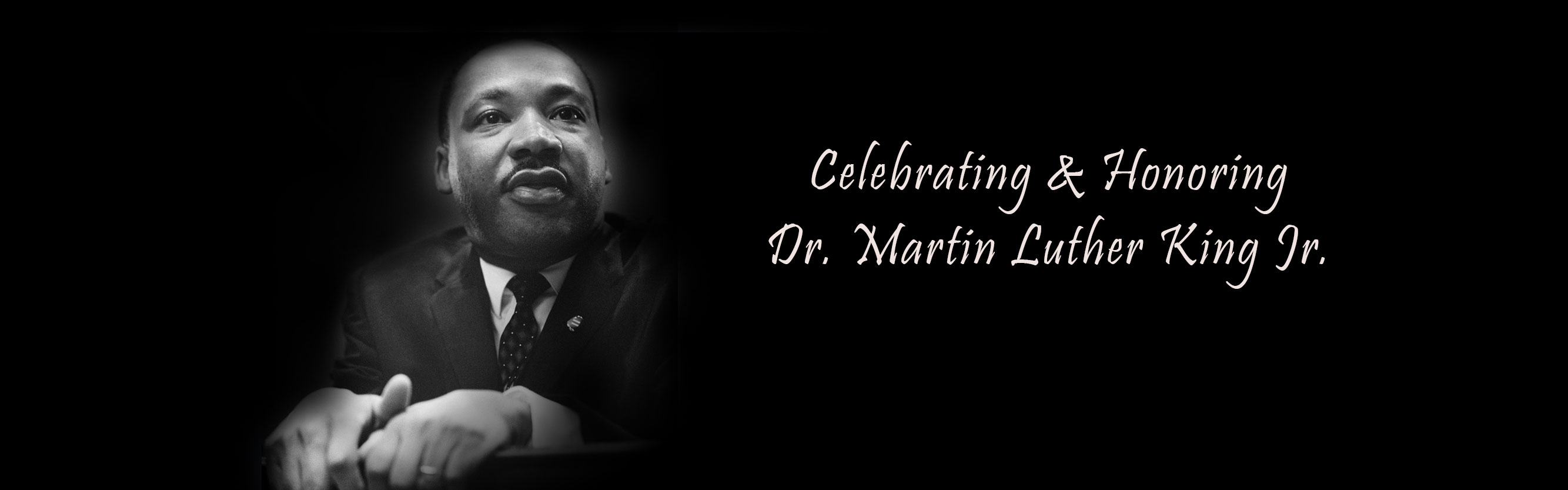 Happy Dr. Martin Luther King Jr. Day