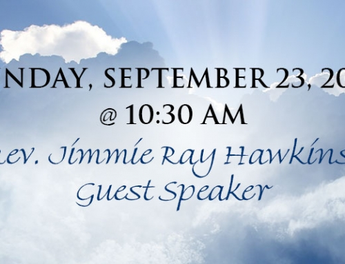 JOIN US ON SUNDAY:  Rev. Jimmie Ray Hawkins, Guest Speaker