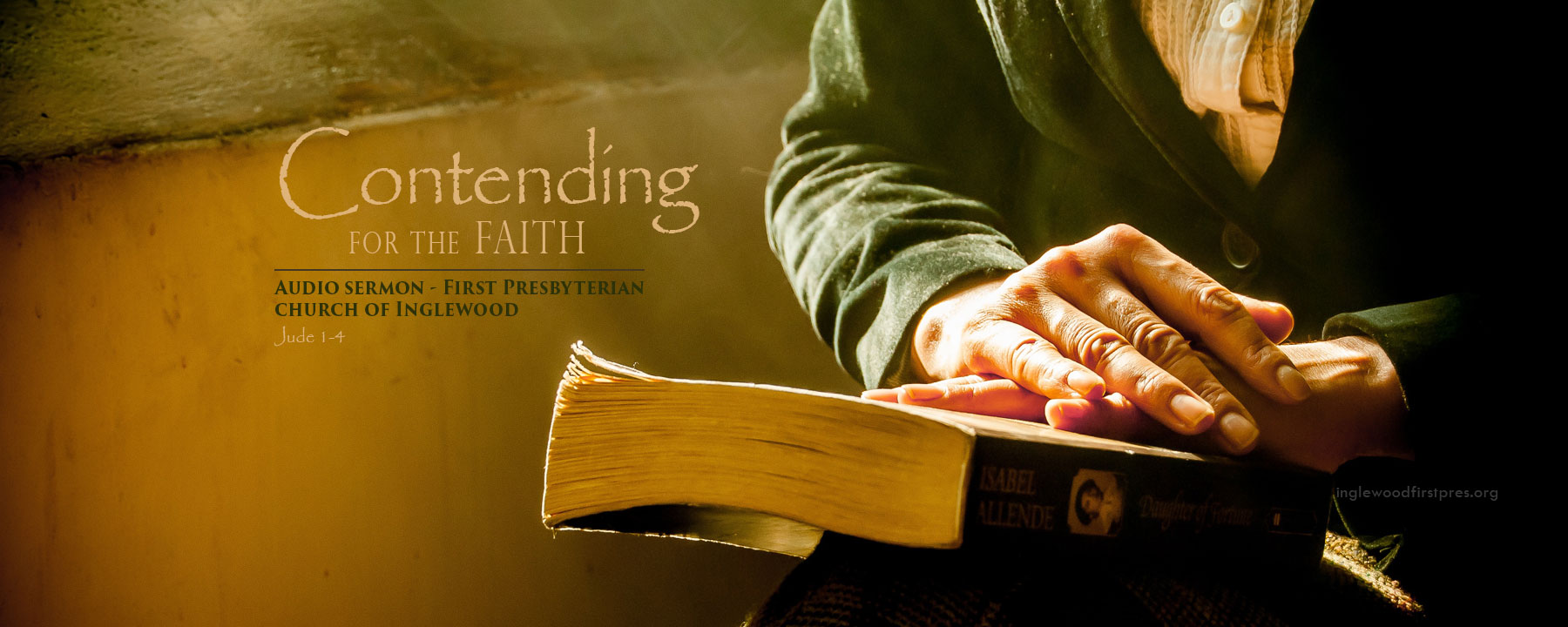 Audio Sermon: Contending to the Faith by Rev. Harold E. Kidd (Jude 1-4)