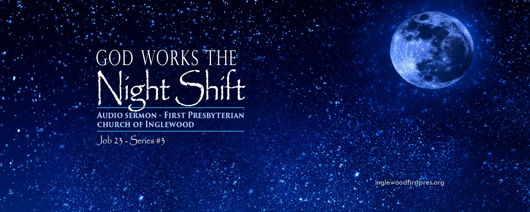 JOB SERIES #3: God Works the Night Shift by Rev. Dr. Harold E. Kidd (Job 23: 1 – 10)
