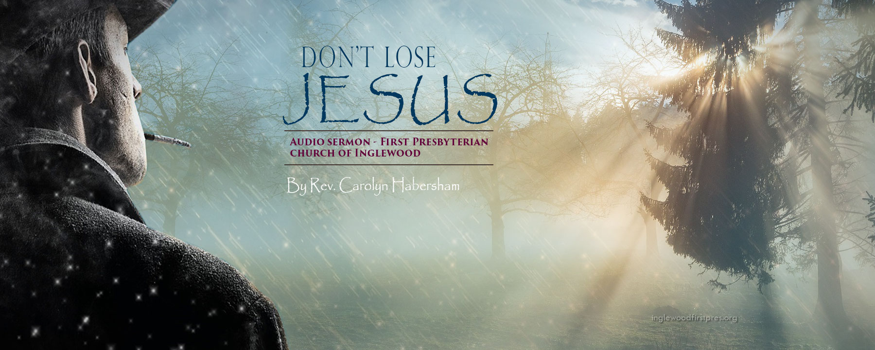 Audio Sermon: Don't Lose Jesus by Rev. Carolyn Habersham